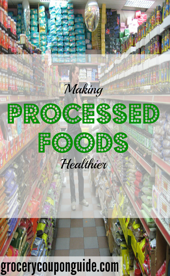 processed food tips, making processed food healthy, healthy food tips