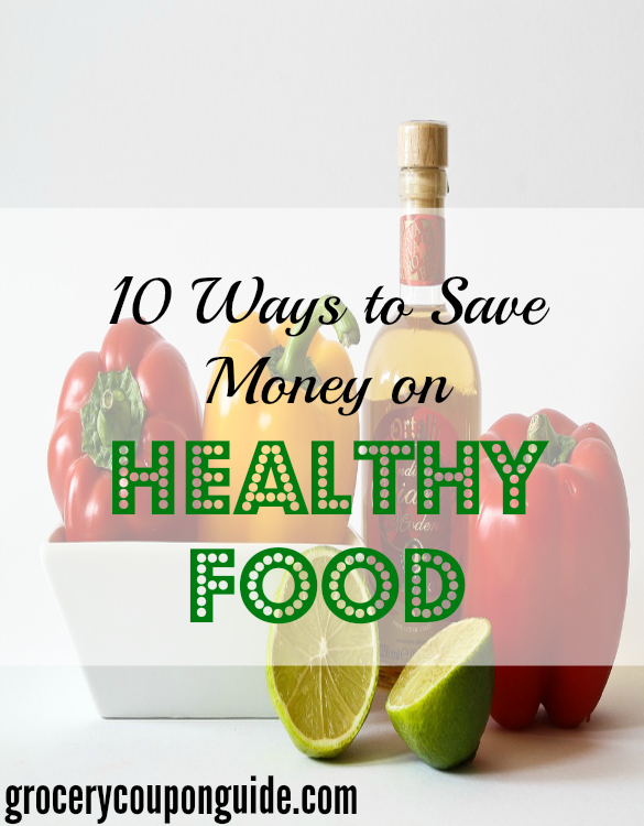 healthy food tips, saving money on healthy food, saving money on food tips