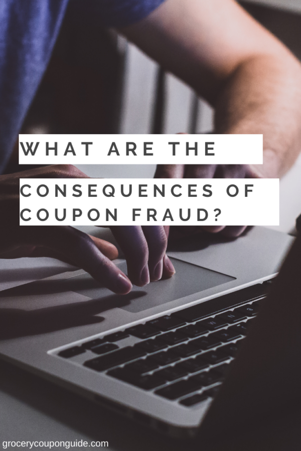 What Are the Consequences of Coupon Fraud